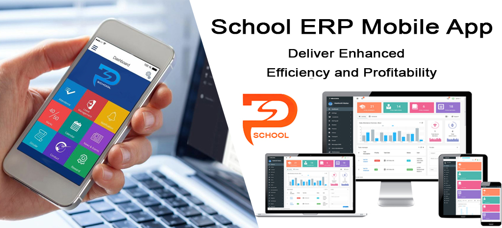 School ERP Mobile App - Deliver Enhanced Efficiency and Profitability