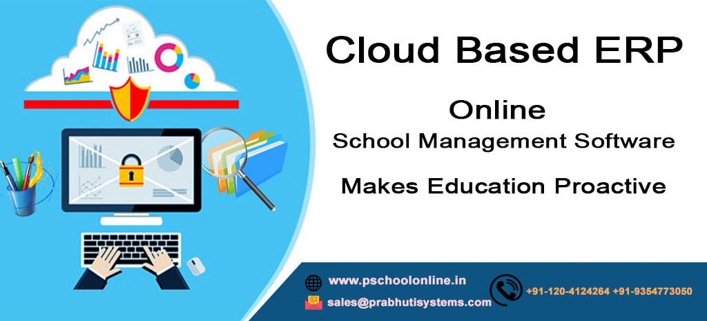 Why School ERP Software Became a Compelling Necessity for Education System? And how ERP Makes Education Proactive?